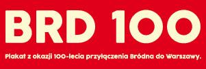 100 lat Bródna w Warszawie - plakat