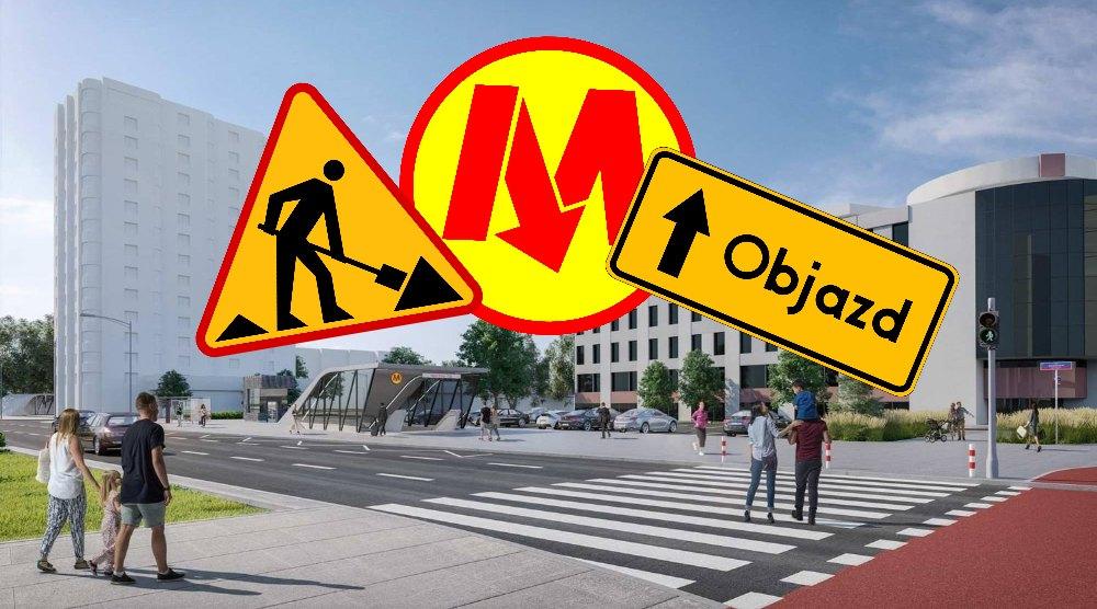 Zamkniete Ulice I Objazdy W Zwiazku Z Budowa Metra Na Brodnie